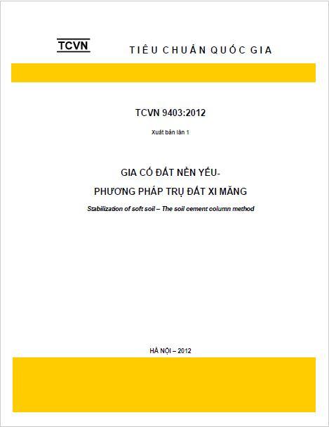TCVN 9304:2012 GIA CỐ ĐẤT NỀN YẾU - PHƯƠNG PHÁP TRỤ ĐẤT XI MĂNG