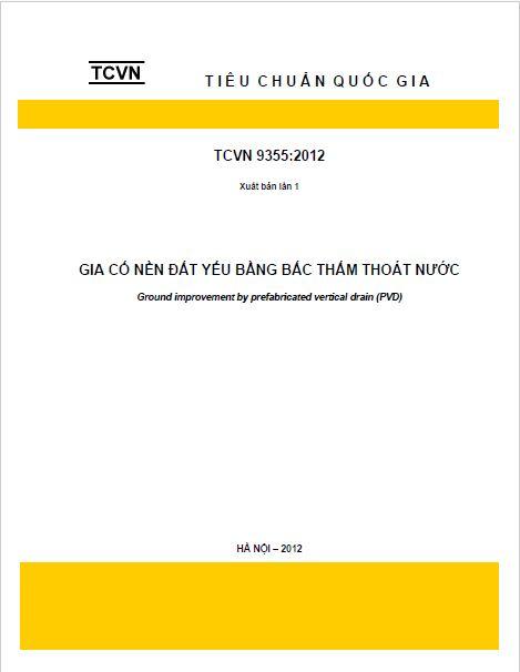 TCVN 9355:2012 GIA CỐ NỀN ĐẤT YẾU BẰNG BẤC THẤM THOÁT NƯỚC