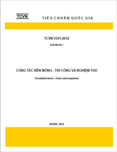 TCVN 9361:2012 CÔNG TÁC NỀN MÓNG THI CÔNG VÀ NGHIỆM THU