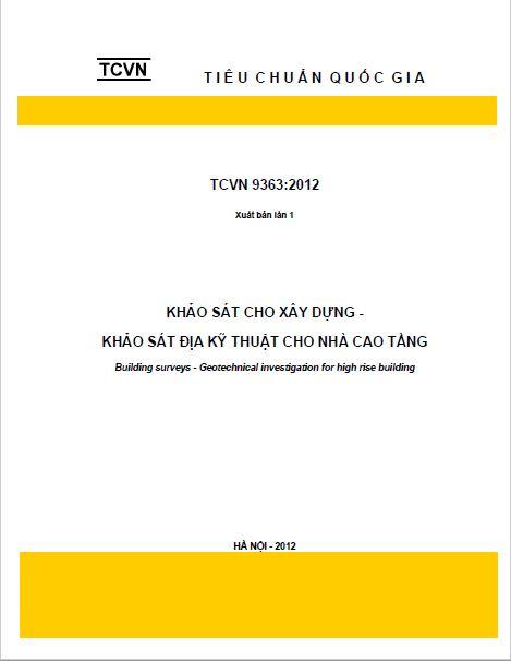 TCVN 9362:2012 KHẢO SÁT CHO XÂY DỰNG - KHẢO SÁT ĐỊA CHẤT KỸ THUẬT CHO NHÀ CAO TẦNG