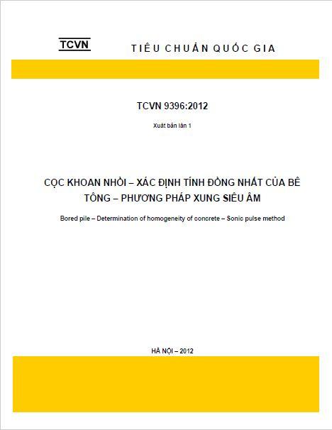 TCVN 9396:2012 CỌC KHOAN NHỒI - XÁC ĐỊNH TÍNH ĐỒNG MẤT CỦA BÊ TÔNG - PHƯƠNG PHÁP XUNG SIÊU ÂM