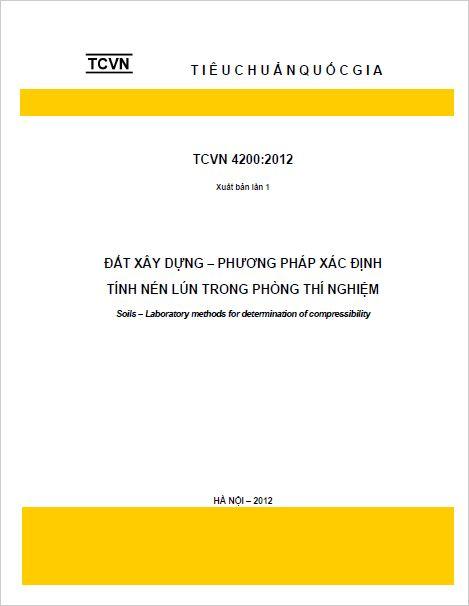 TCVN 4200:2012 ĐẤT XÂY DỰNG - PHƯƠNG PHÁP XÁC ĐỊNH TÍNH NÉN LÚN TRONG PHÒNG THÍ  NGHIỆM