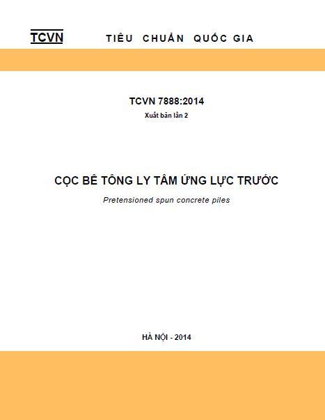 TCVN 7888:2014 CỌC BÊ TÔNG LY TÂM ỨNG LỰC TRƯỚC