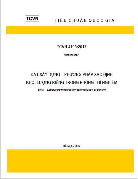 TCVN 4195:2012 ĐẤT XÂY DỰNG - PHƯƠNG PHÁP XÁC ĐỊNH KHỐI LƯỢNG RIÊNG TRONG PHÒNG THÍ NGHIỆM