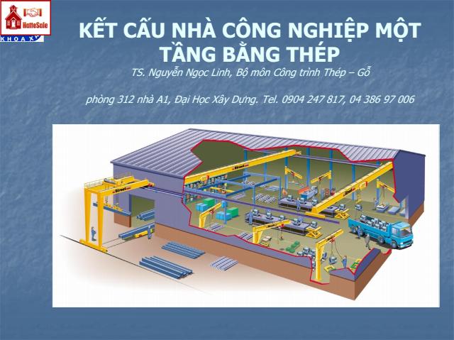 Kết cấu nhà công nghiệp một tầng bằng thép-TS.Nguyễn Ngọc Lĩnh