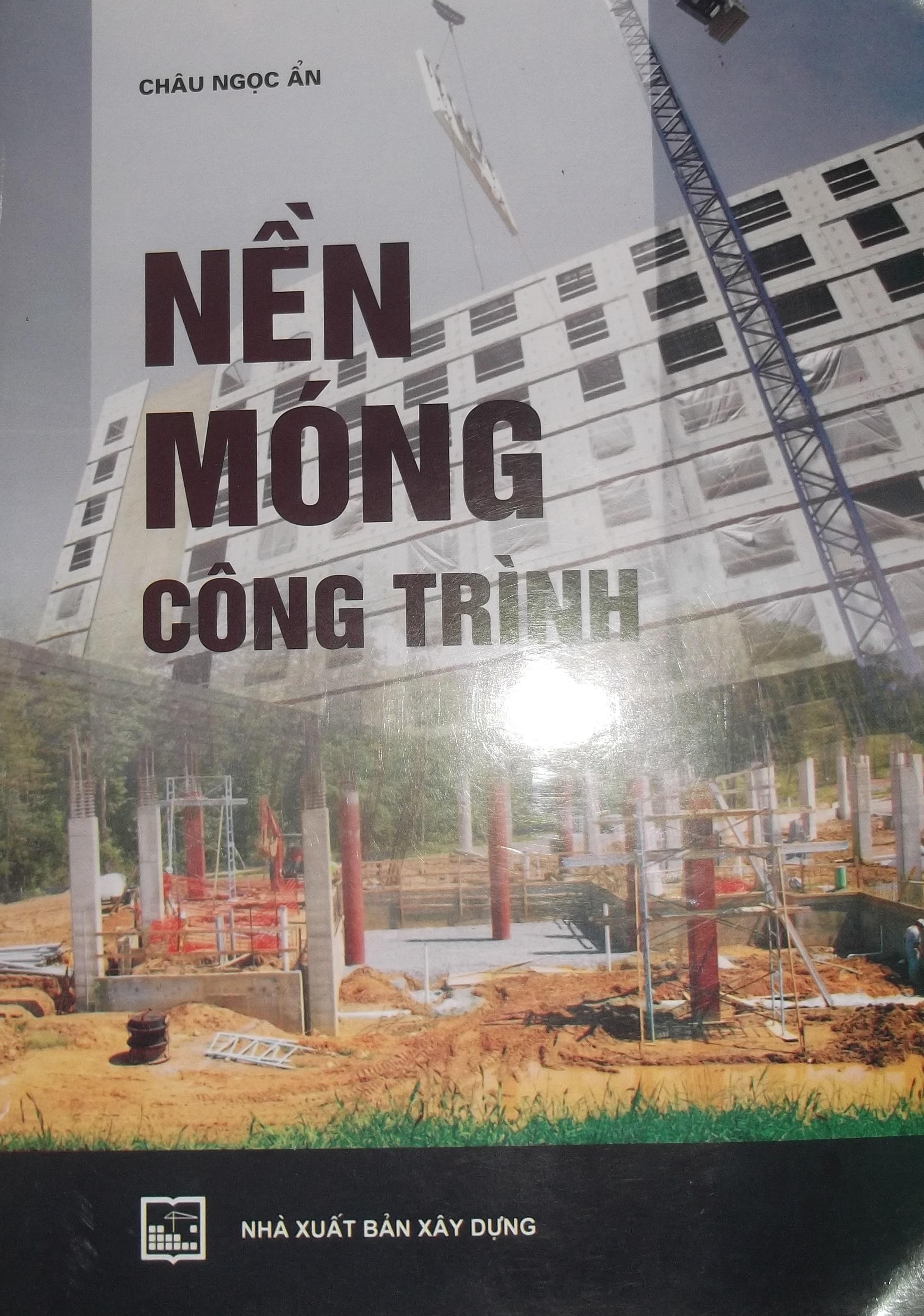 Nền móng công trình - Châu Ngọc Ẩn