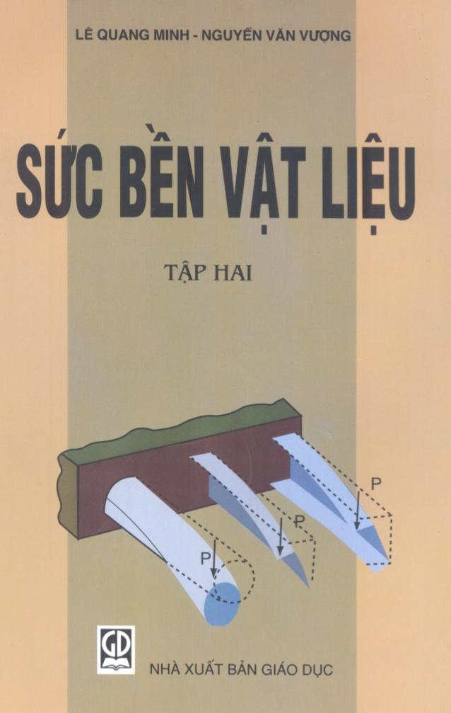 Sức bền vật liệu tập 2 - Lê Quang Minh