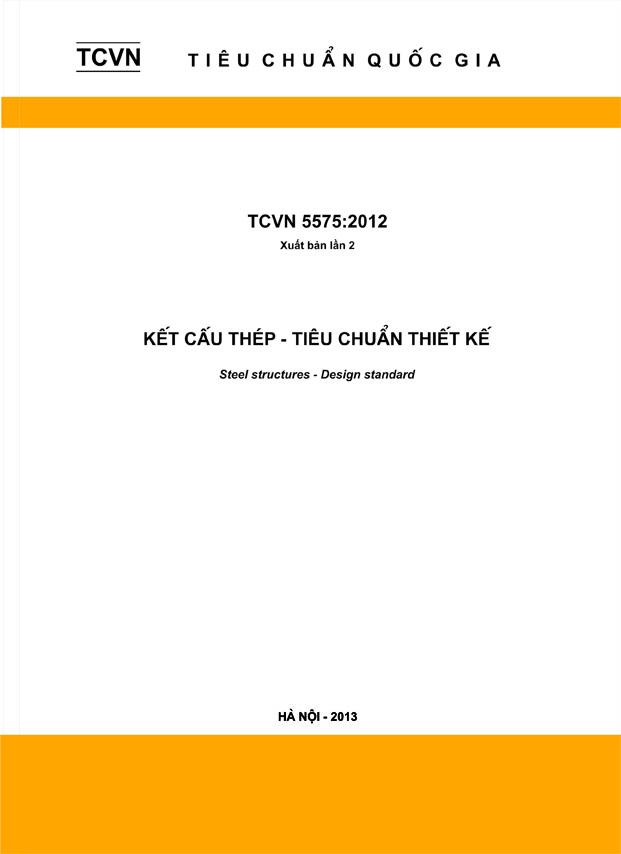 TCVN 5575-2012 Tiêu chuẩn thiết kế kết cấu thép