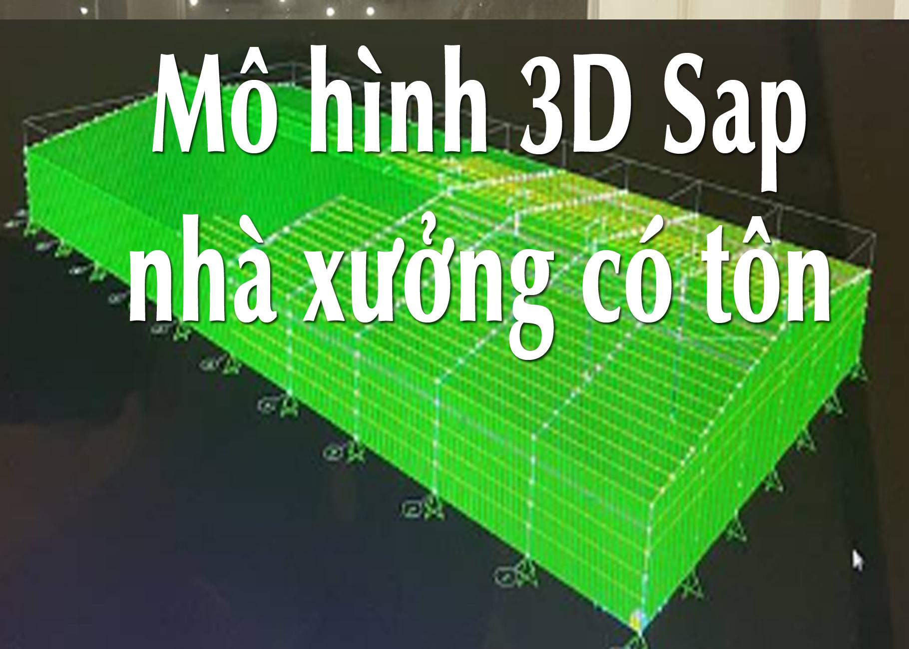 Mô hình 3D nhà xưởng có có cả tôn